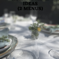 a festive table, with text : 2 menus, festive spring holiday meal ideas