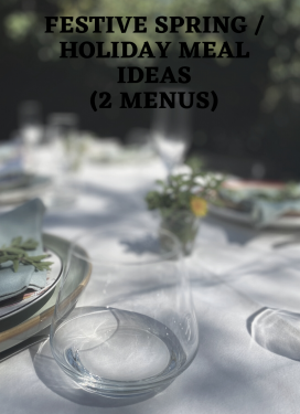 Ideas for a great Easter dinner (lunch or any spring meal!)